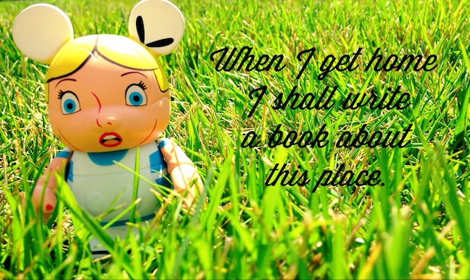 Alice Quotes- When I get home...