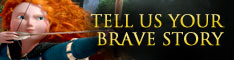 "Tell us your ""Brave"" story!"