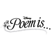 Disney A Poem Is...