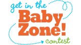 Get in the Baby Zone! Contest